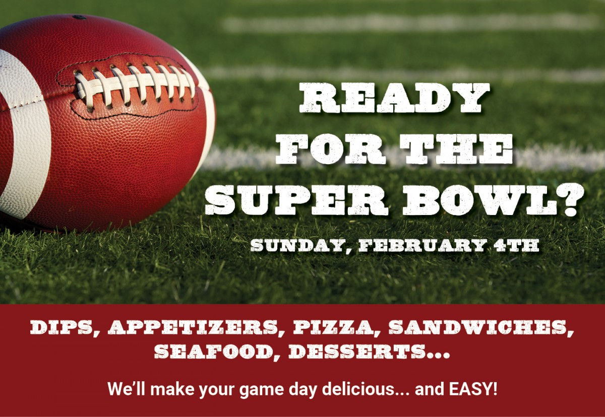 Pre-Order Now And Make Your Super Bowl The Most Delicious One Ever!